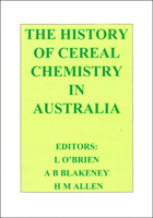 The History of Cereal Chemistry in Australia