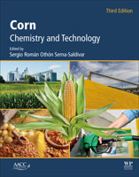 Corn: Chemistry and Technology, Third Edition