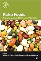 Pulse Foods: Processing, Quality & Nutraceutical Application