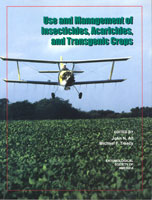 Use and Management of Insecticides, Acaracides and Transgenic Crops