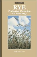 Rye: Production, Chemistry, and Technology, Second Edition