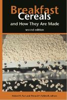 Breakfast Cereals and How They Are Made, Second Edition