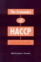 The Economics of HACCP: Costs and Benefits