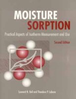 Moisture Sorption: Practical Aspects of Isotherm Measurement and Use, Second Edition