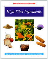 High-Fiber Ingredients Handbook