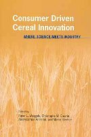 Consumer Driven Cereal Innovation: Where Science Meets Industry