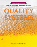 QUALITY SYSTEMS: Practical Guides for Beer Quality