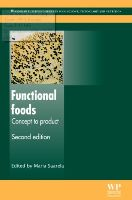 Functional Foods: Concept to Product, Second Edition