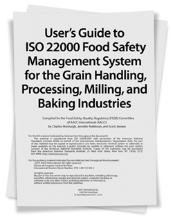 User's Guide to ISO 22000 Food Safety Management System for the Grain Handling, Processing, Milling, and Baking Industries