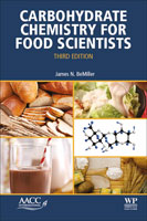 Carbohydrate Chemistry for Food Scientists, Third Edition