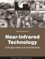 Near-Infrared Technology in the Agricultural and Food Industries, Second Edition