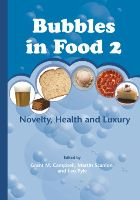 Bubbles in Food 2: Novelty, Health and Luxury