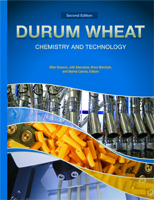 Durum Wheat: Chemistry and Technology, Second Edition