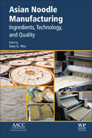 Asian Noodle Manufacturing: Ingredients, Technology, and Quality