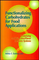 Functionalizing Carbohydrates for Food Applications