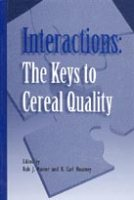 Interactions: The Keys to Cereal Quality
