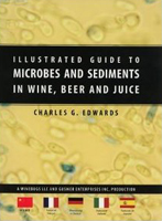 Illustrated Guide to Microbes and Sediments in Wine, Beer, and Juice