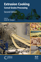 Extrusion Cooking: Cereal Grains Processing, Second Edition