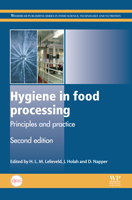 Hygiene in Food Processing: Principles and Practice, Second Edition